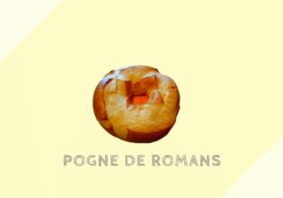 ポーニュ・ド・ロマン Pogne de Romans