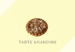 タルト・アマンディヌ Tarte amandine