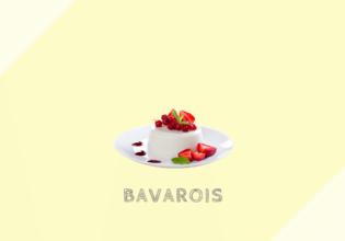 バヴァロワ Bavarois