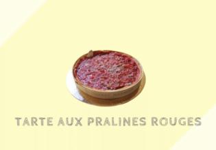 タルト・オ・プラリン Tarte aux pralines rouges